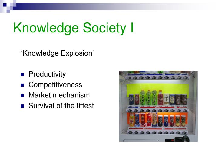 Knowledge Society I