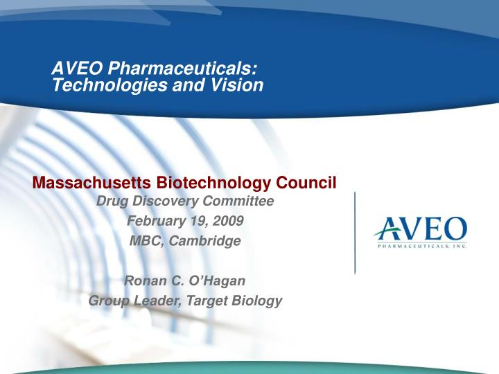 aveo pharmaceuticals technologies and vision n.