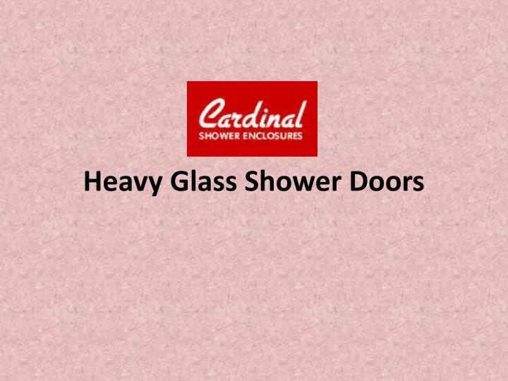 heavy glass shower doors n.