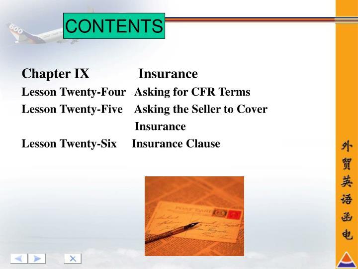 Chapter IX              Insurance
