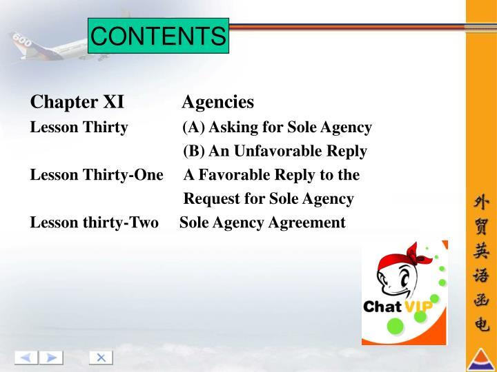 Chapter XI            Agencies