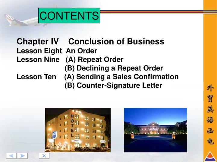 Chapter IV    Conclusion of Business