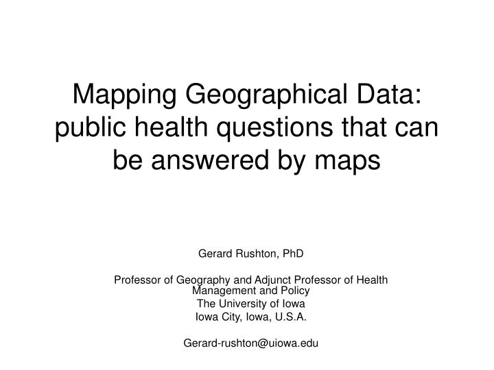 mapping geographical data public health questions that can be