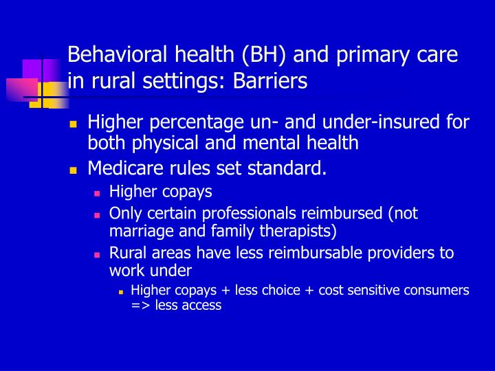 Behavioral health (BH) and primary care in rural settings: Barriers