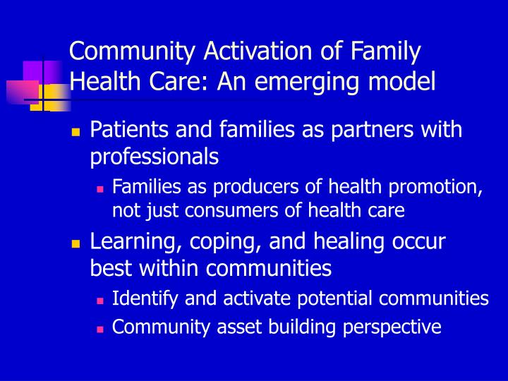 Community Activation of Family Health Care: An emerging model