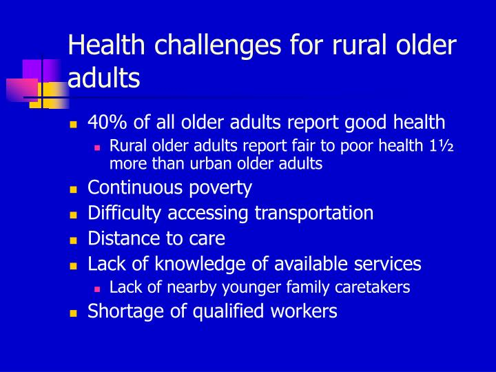 Health challenges for rural older adults
