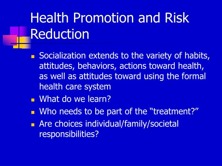 Health Promotion and Risk Reduction