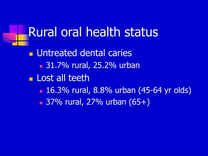 Rural oral health status