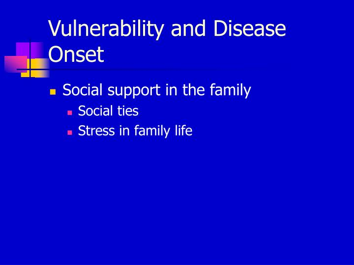 Vulnerability and Disease Onset