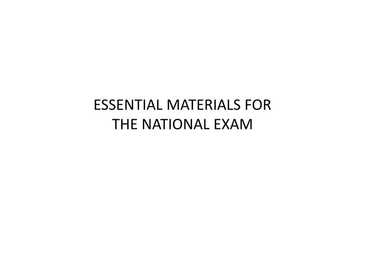 essential materials for the national exam n.