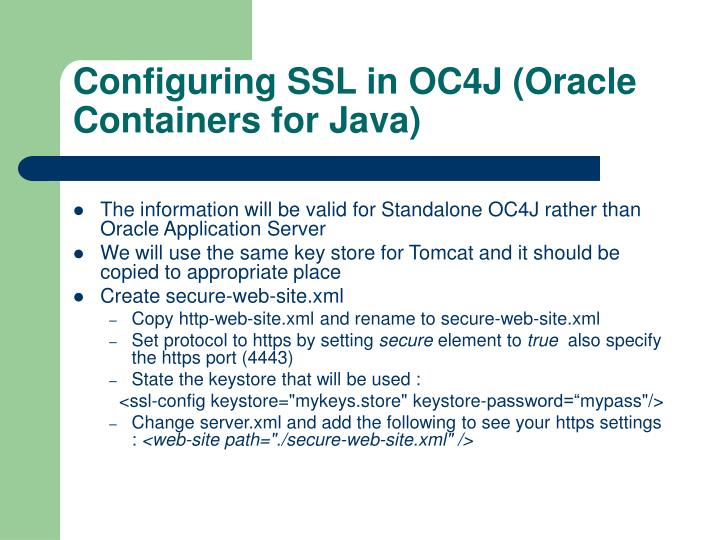 Configuring SSL in OC4J (Oracle Containers for Java)