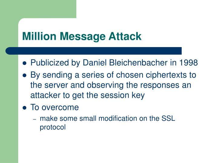 Million Message Attack