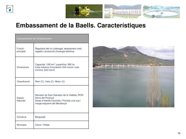 Embassament de la Baells. Característiques