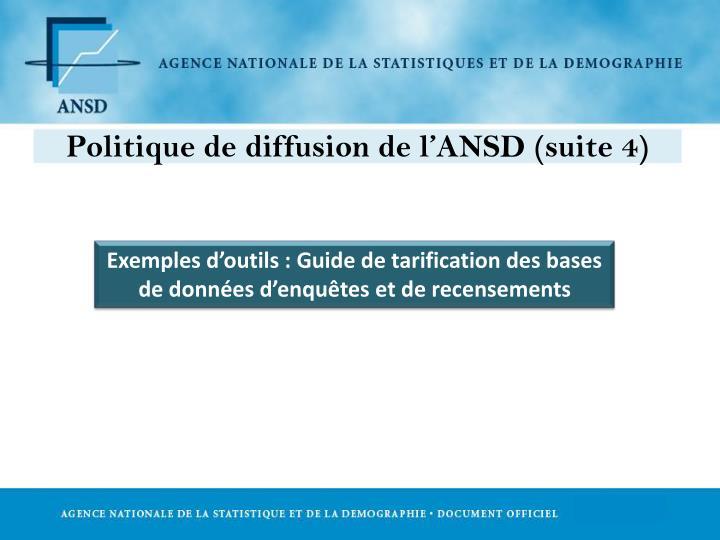 Politique de diffusion de l'ANSD (suite 4)