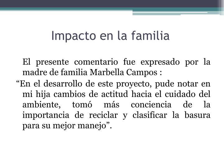 Impacto en la familia