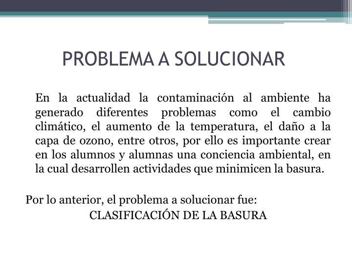 Problema a solucionar