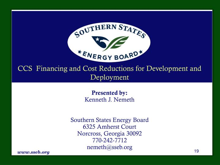 CCS  Financing and Cost Reductions for Development and Deployment