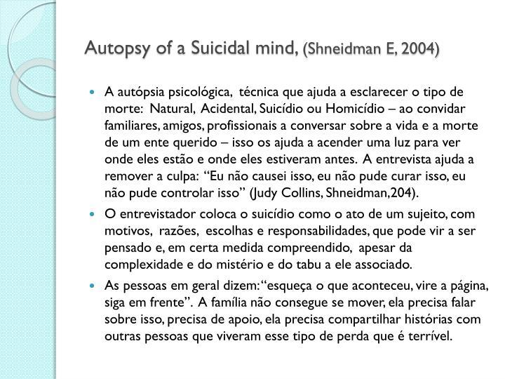 Autopsy of a suicidal mind shneidman e 2004