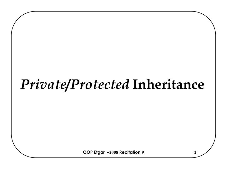 Private protected inheritance