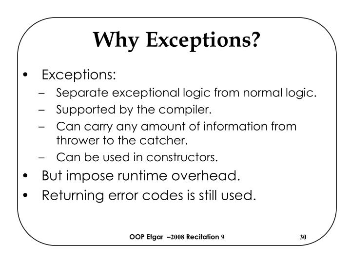 Why Exceptions?