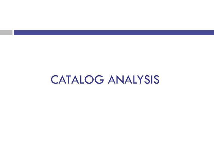 CATALOG ANALYSIS