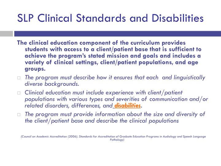 SLP Clinical Standards and Disabilities