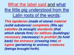 what the label said and what the little pig understood from the latin roots of the words