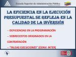 la eficiencia en la ejecuci n presupuestal se refleja en la calidad de la inversi n