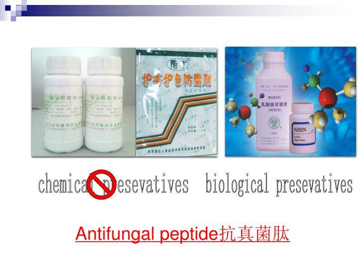 Chemical presevatives