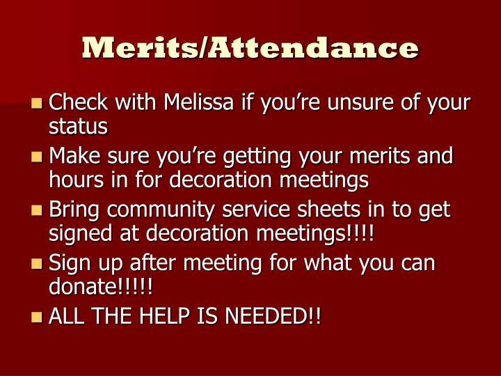 Merits/Attendance