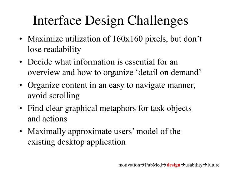 Interface Design Challenges