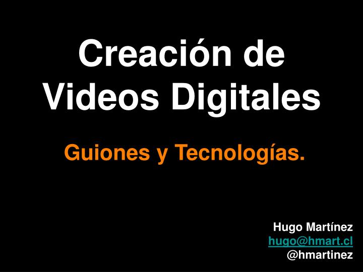 Creaci n de videos digitales
