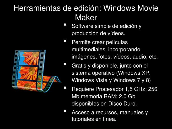 Herramientas de edición: Windows Movie Maker