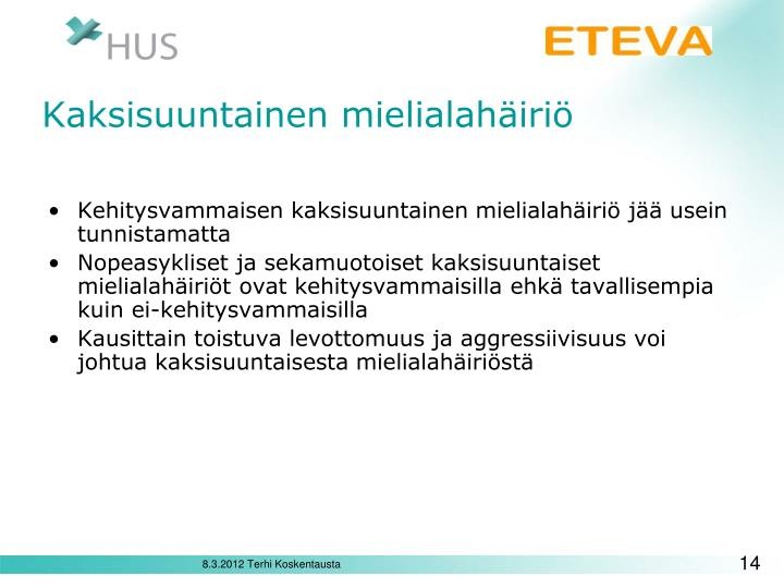 PPT - Kehitysvammaisen henkilön psykiatrinen arviointi PowerPoint Presentation - ID:4755479