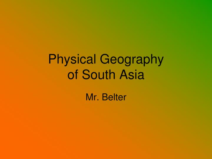 physical geography of south asia n.