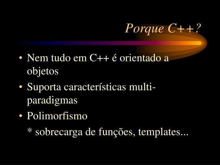 Porque C++?