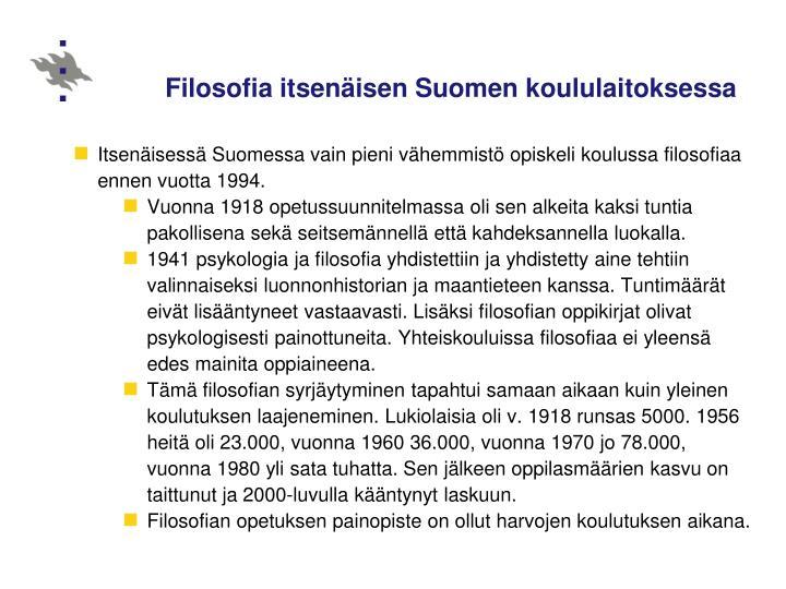Filosofia itsenäisen Suomen koululaitoksessa