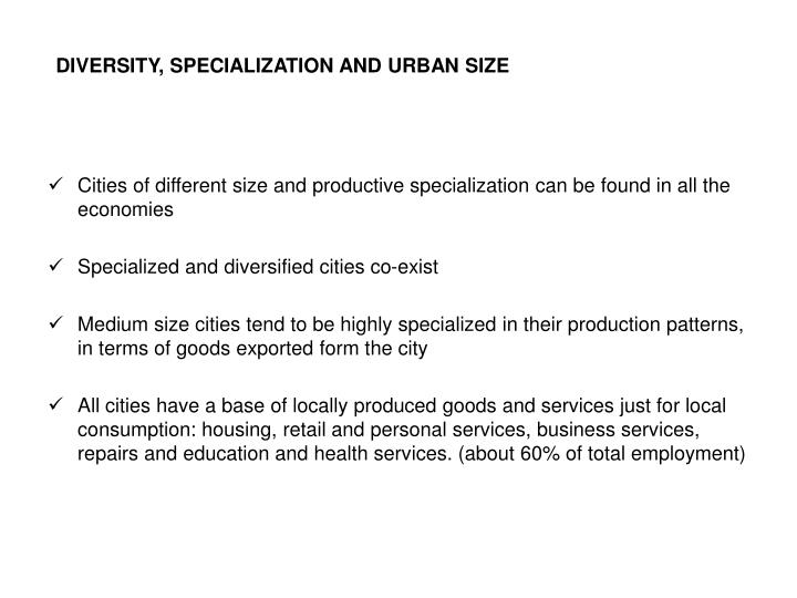 DIVERSITY, SPECIALIZATION AND URBAN SIZE