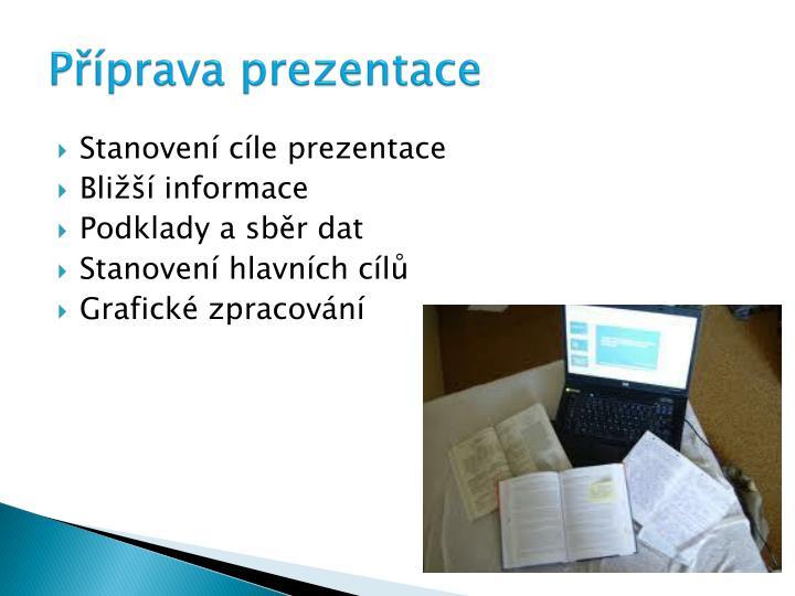 Příprava prezentace