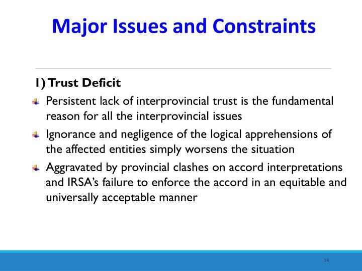 1) Trust Deficit