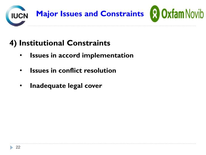 Major Issues and Constraints