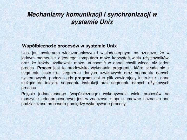 Mechanizmy komunikacji i synchronizacji w systemie Unix