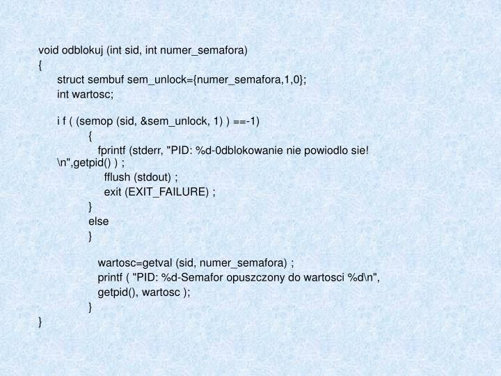 void odblokuj (int sid, int numer_semafora)