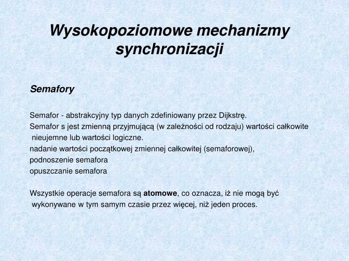 Wysokopoziomowe mechanizmy synchronizacji