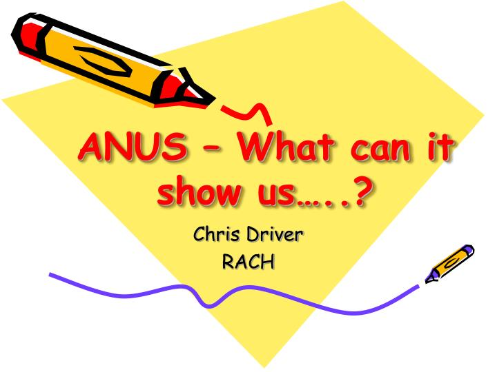 anus what can it show us n.