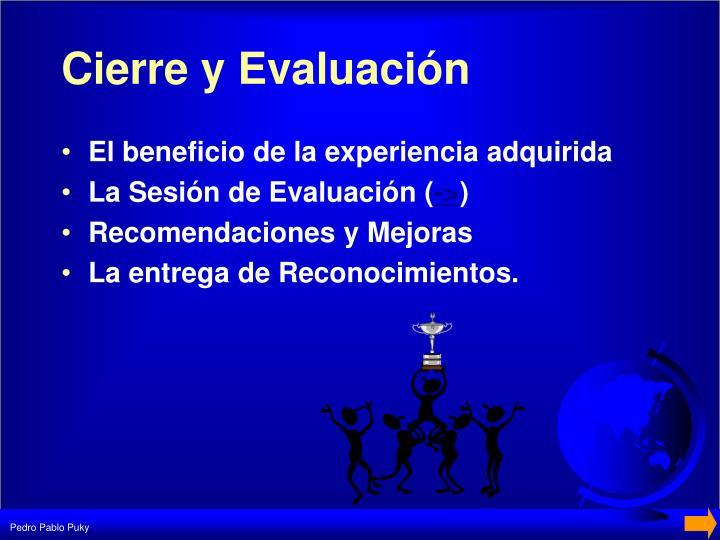 Cierre y Evaluación