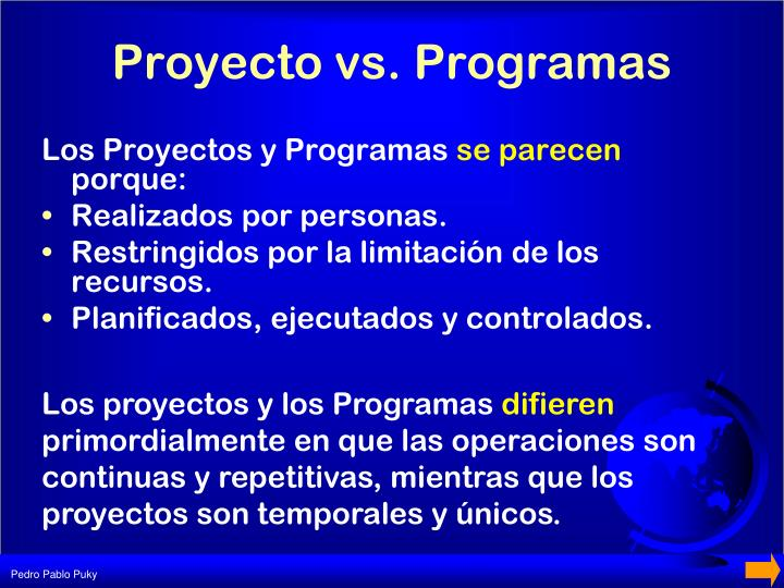 Proyecto vs. Programas