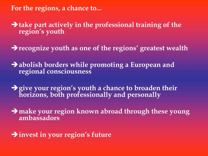 For the regions, a chance to...