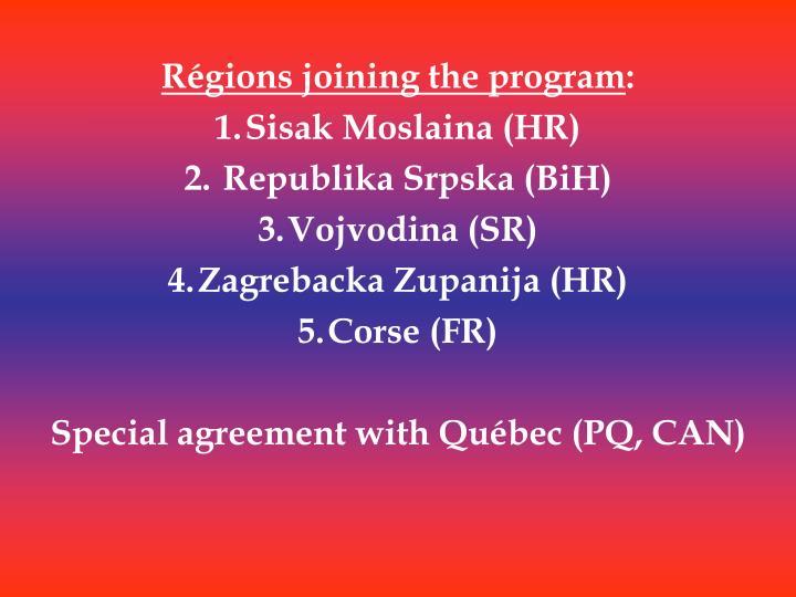 Régions joining the program