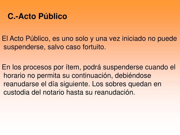 C.-Acto Público
